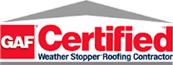 GAF Certified Weather Stopping Roofing Contractor
